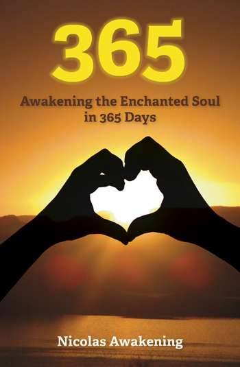 365 – Awakening the Enchanted Soul in 365 Days