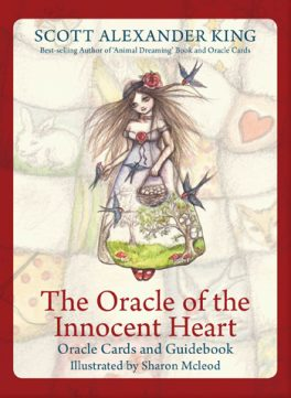 The Oracle of the Innocent Heart - Scott Alexander King